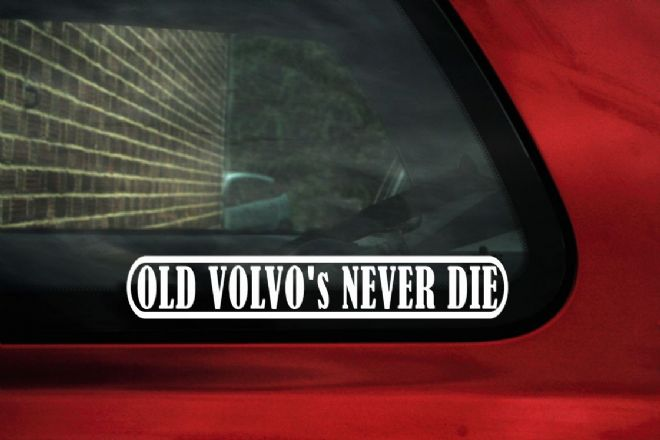""" Old Volvo's never die "" classic & retro volvo car sticker"
